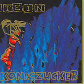 Königzucker by Stein