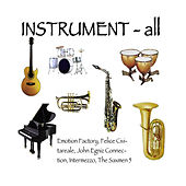 Play & Download INSTRUMENT-All by Various Artists | Napster