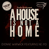 A House Is Not A Home von Dionne Warwick