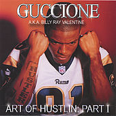Play & Download Art Of Hustlin: Part I by Guccione | Napster
