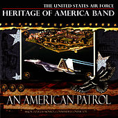 An American Patrol by US Air Force Heritage of America Band