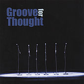 Groove For Thought by Groove For Thought
