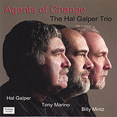 Play & Download Agents Of Change by Hal Galper | Napster