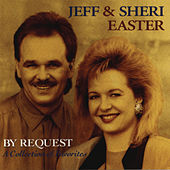 By Request by Jeff and Sheri Easter
