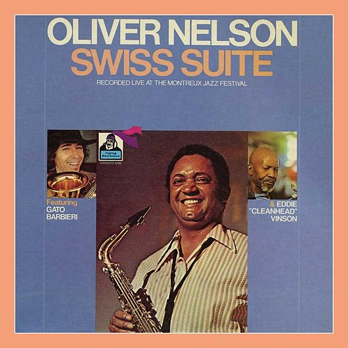 Play & Download Swiss Suite by Oliver Nelson | Napster