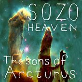 Play & Download The Sons of Arcturus by Sozo Heaven | Napster