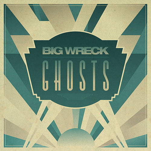 Play & Download Ghosts by Big Wreck | Napster