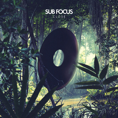 Close by Sub Focus