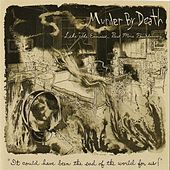 Like the Exorcist, but More Breakdancing by Murder By Death