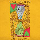 One Plus One by Kyle Andrews