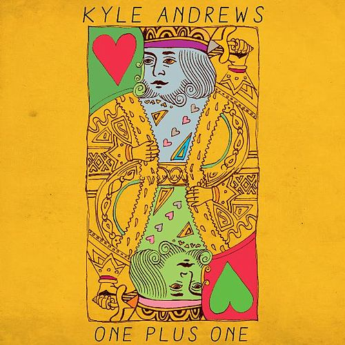 Play & Download One Plus One by Kyle Andrews | Napster