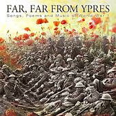 Play & Download Far Far from Ypres by Various Artists | Napster