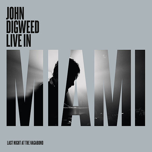 Play & Download John Digweed (Live in Miami) by Various Artists | Napster
