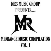 Play & Download Midrange Music Compilation, Vol. 1 by Various Artists | Napster