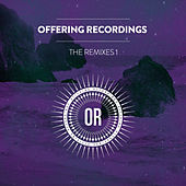 Offering Recordings: The Remixes, Pt. 1 by Various Artists