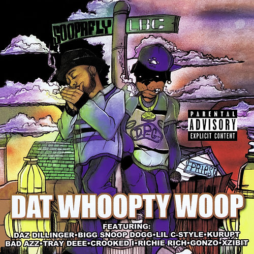 Dat Whoopty Woop (Digitally Remastered) by Soopafly