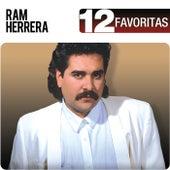 Play & Download 12 Favoritas by Ram Herrera | Napster