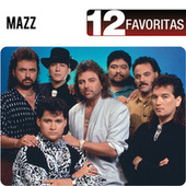 Play & Download 12 Favoritas by Jimmy Gonzalez y el Grupo Mazz | Napster
