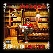 Play & Download Educated Gangster by Conspiracy | Napster