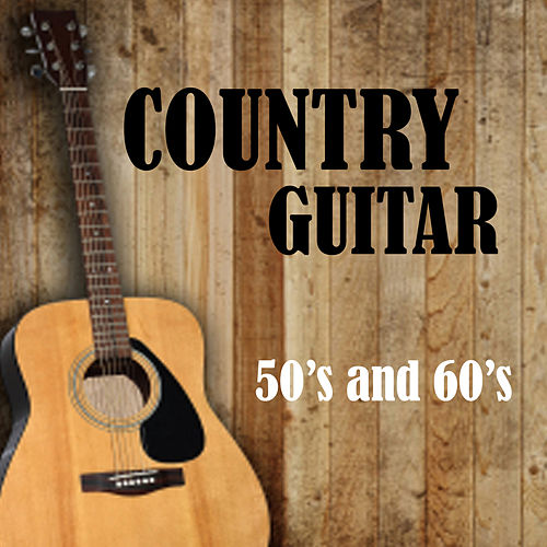 Play & Download Country Guitar from the 50s and 60s by The O'Neill Brothers Group | Napster