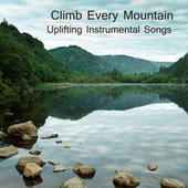 Play & Download Climb Every Mountain: Uplifting Instrumental Songs by The O'Neill Brothers Group | Napster