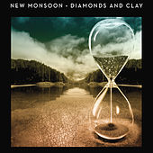 Play & Download Diamonds and Clay by New Monsoon | Napster