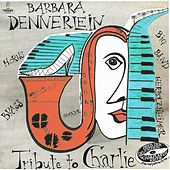 Play & Download Tribute to Charlie by Barbara Dennerlein | Napster