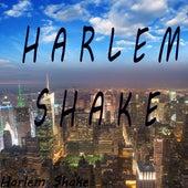 Harlem Shake by Harlem Shake
