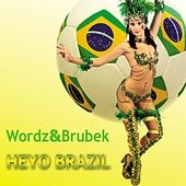 Play & Download Heyo Brazil by Wordz | Napster