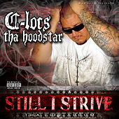 Play & Download Still I Strive by C-Locs | Napster
