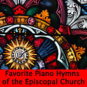 Play & Download Favorite Piano Hymns of the Episcopal Church by The O'Neill Brothers Group | Napster