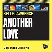 Almighty Presents: Another Love by Belle Lawrence