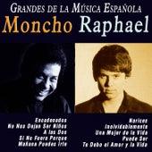 Grandes de la Música Española: Moncho y Raphael by Various Artists