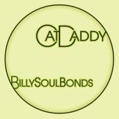 Cat Daddy - Single by Billy Soul Bonds