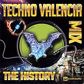 Tecno Valencia Mix (The History) Back to the 90's by Various Artists