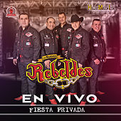 Play & Download Fiesta Privada (En Vivo) by Los Nuevos Rebeldes | Napster