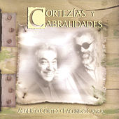 Play & Download Cortezias Y Cabralidades by Alberto Cortez | Napster