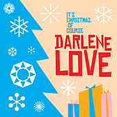 Play & Download It's Christmas, Of Course by Darlene Love | Napster