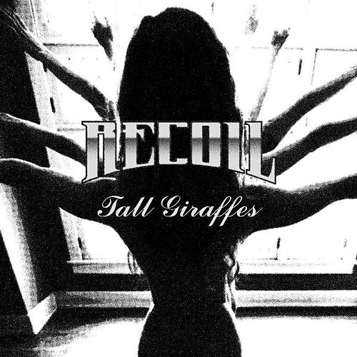 Play & Download Tall Giraffes by Recoil | Napster