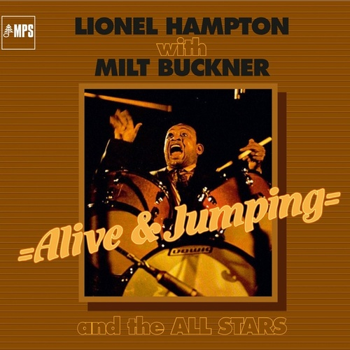 Play & Download Alive and Jumping by Lionel Hampton | Napster