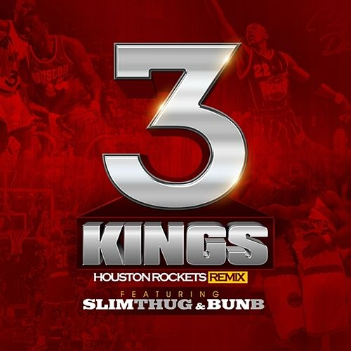 3 Kings (Houston Rockets Remix) - Single by Slim Thug