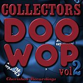Collectors Doo Wop, Vol. 2 by Various Artists