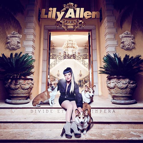 Play & Download Sheezus by Lily Allen | Napster