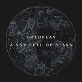 Play & Download A Sky Full Of Stars by Coldplay | Napster