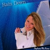 Rain Down (Radio Mix) by Stephanie McKenna
