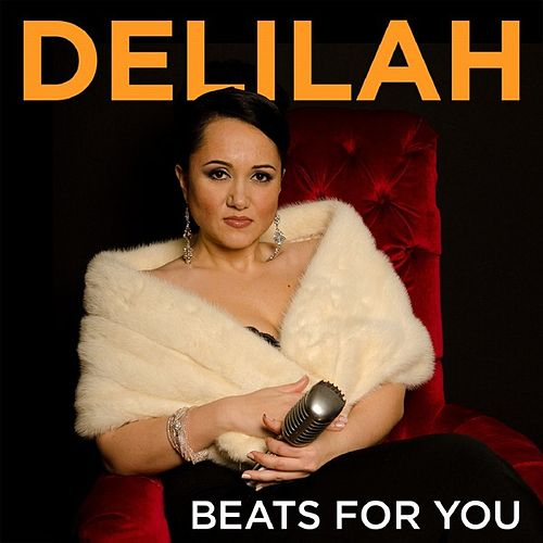 Play & Download Beats for You by Delilah | Napster