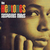 Suspicious Minds by The Heptones