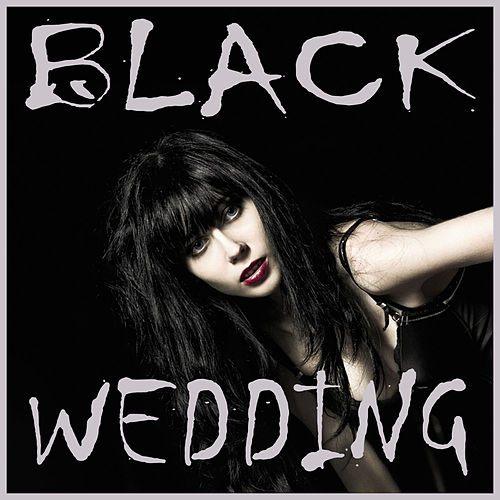 Play & Download Black Wedding: The Very Best Metal Love Song Compilation Featuring Epica, Serenia, Hammerfall, Meshuggah, + More! by Various Artists | Napster