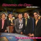 Play & Download Impredecible by Binomio de Oro de America | Napster