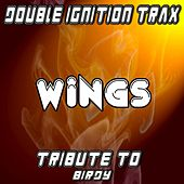 Play & Download Wings (A Tribute to Birdy) by Double Ignition Trax | Napster